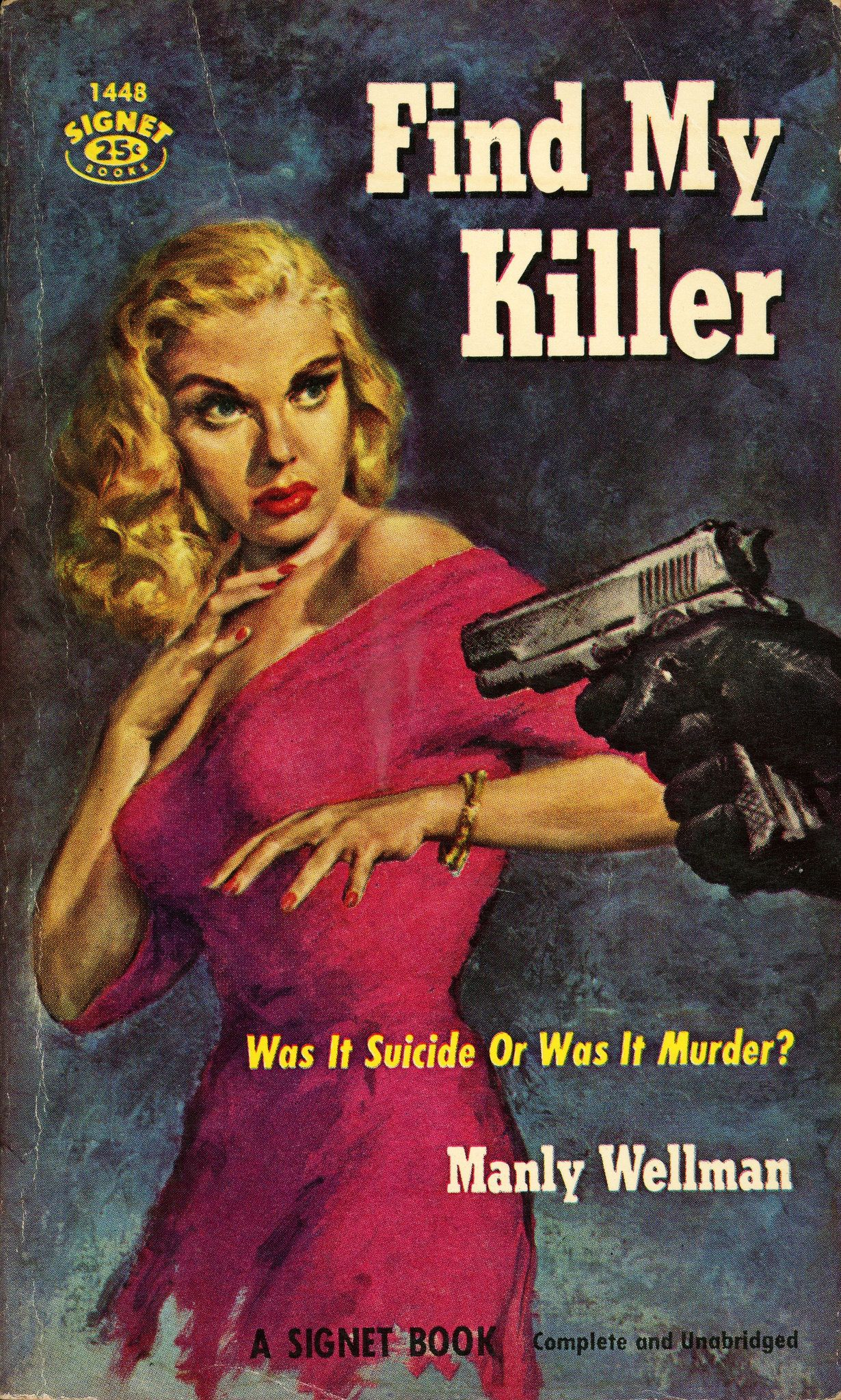 Find My Killer - Manly Wellman. Cover art by Paul Rader.