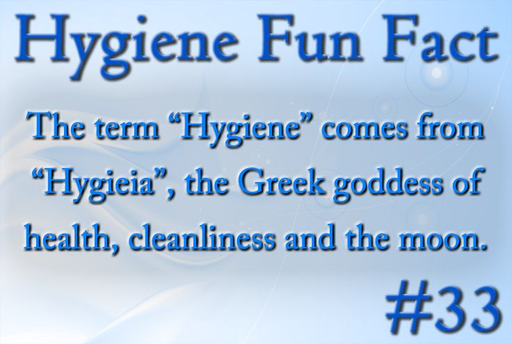 Hygiene Fun Fact 33 The Term Hygiene Comes From Hygieia