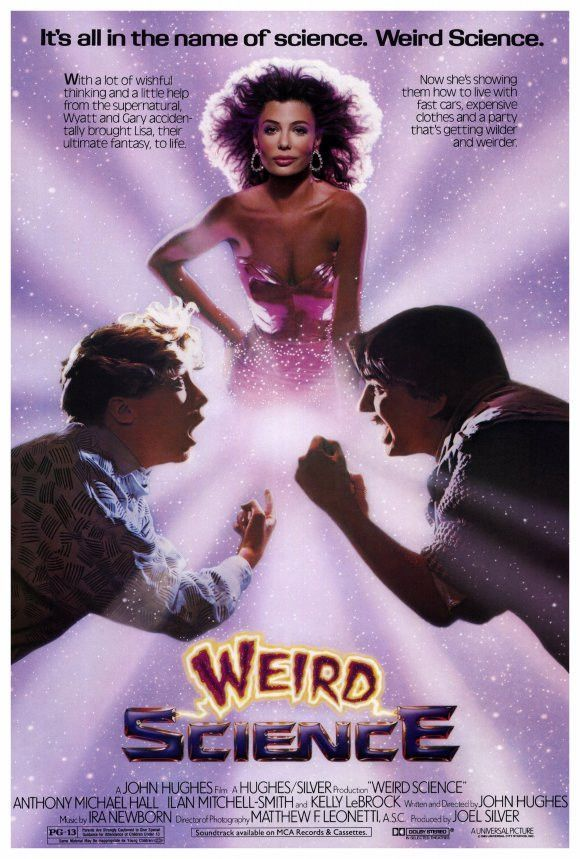Weird Science 80s movies, 1980s movies, Movie posters
