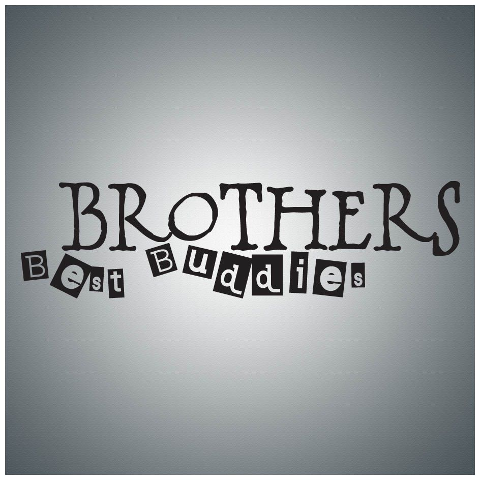 Brothers Best Buddies Brother Quotes Best Brother Quotes Friend Like Brother Quotes