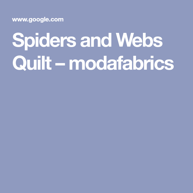 Spiders And Webs Quilt – Modafabrics