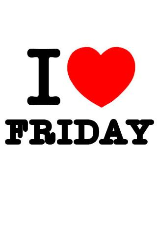 i like friday