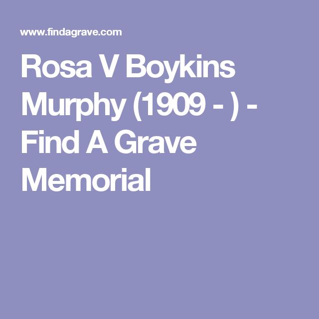 Rosa V Boykins Murphy (1909 - ) - Find A Grave Memorial