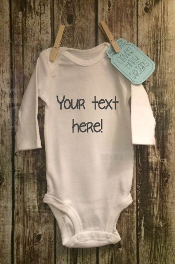 211f687b3 Personalized Onesie • Design Your Own Custom Bodysuit, Your Text Here  (small graphics, choose fonts - short or long sleeve) [baby gift idea]