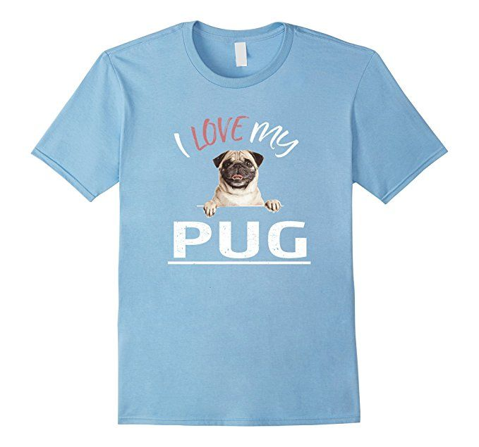Mens I Love My Pug T-Shirt for Dog Lovers 2XL Baby Blue