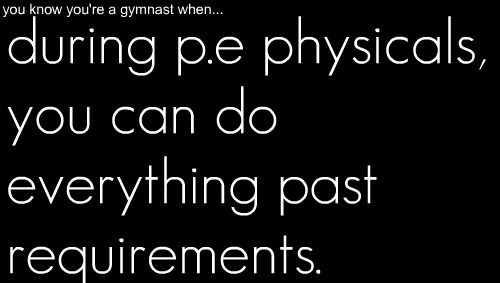 you know you're a gymnast when...