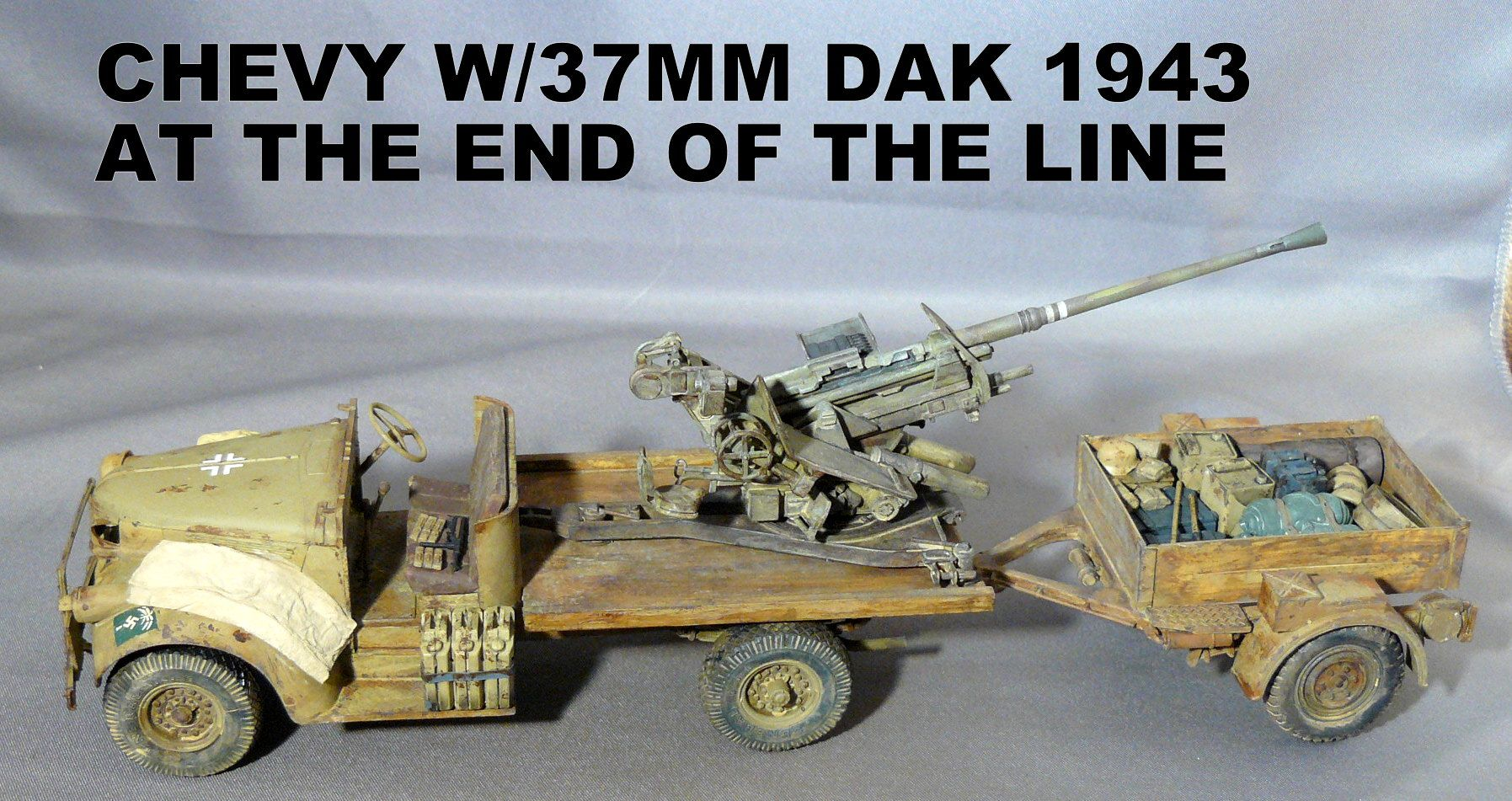 Chevy w/37mm DAK 1943 at the end of the line   Plastic Scale