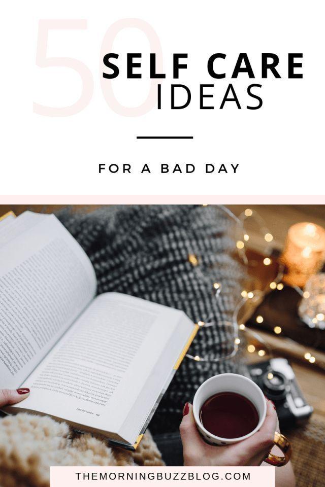 50 einfache Möglichkeiten, sich selbst zu pflegen   Der Morgen Buzz   – self love + self care