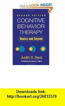 Cognitive Behavioral Therapy Basics And Beyond Pdf