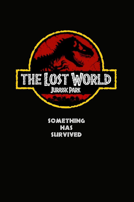 The Lost World Jurassic Park 1997 Jurassic Park Movie Jurassic Park Poster The Lost World