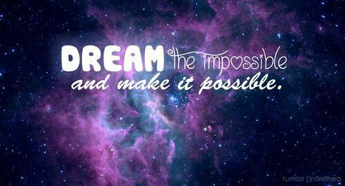Never Stop Dreaming Follow Ur Dreams And Never Stop Chasing Galaxy Quotes Infinity Quotes Quotes