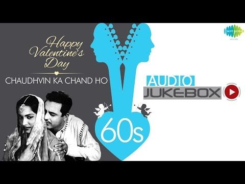 Best Romantic Hits Jukebox | 60s Hindi Hit Songs Collection | Chaudvin Ka Chand Ho & More Love Songs - YouTube