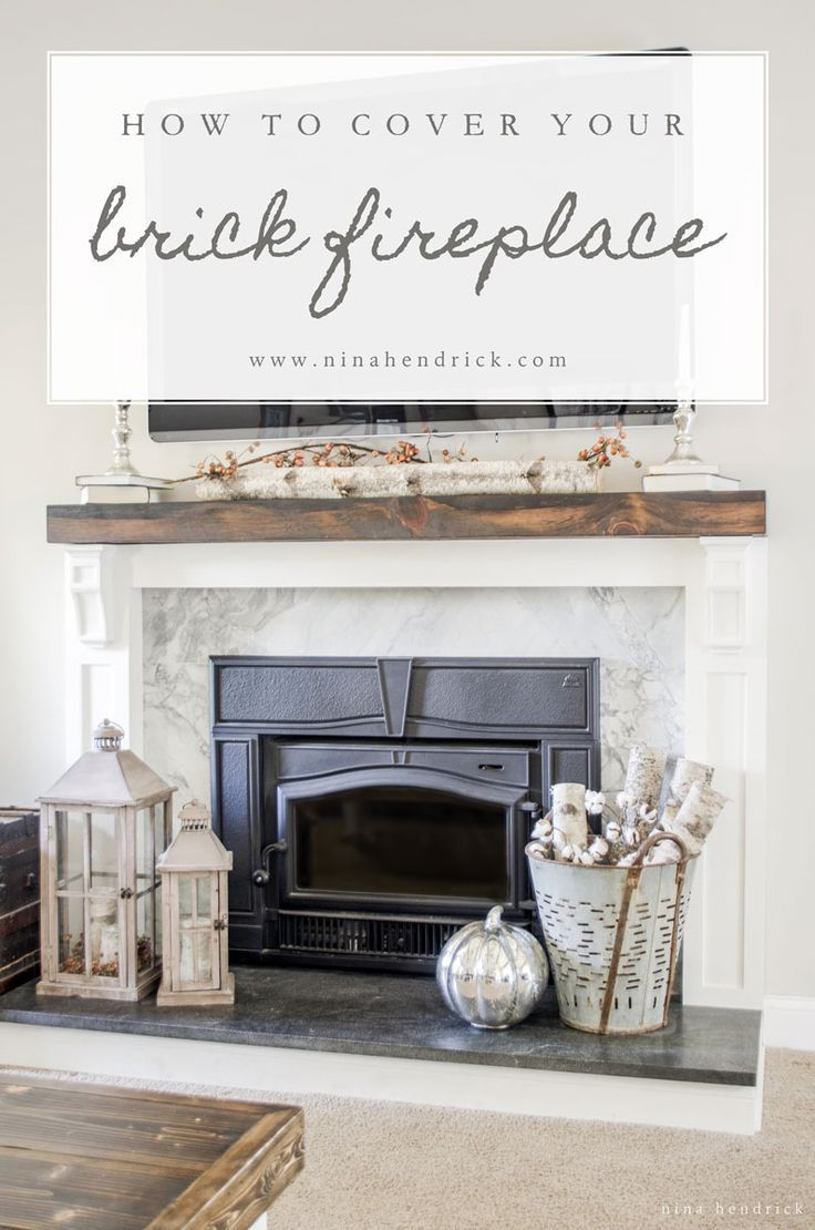 How To Cover Your Brick Fireplace HOME Pinterest