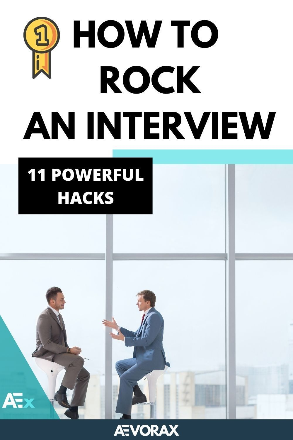 11 Best Hacks to Rock Your Next Interview and Get Hired