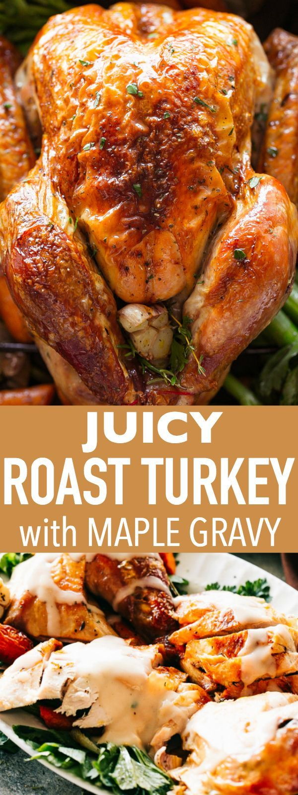 Photo of Juicy Roast Turkey Recipe with Maple Gravy for Thanksgiving!