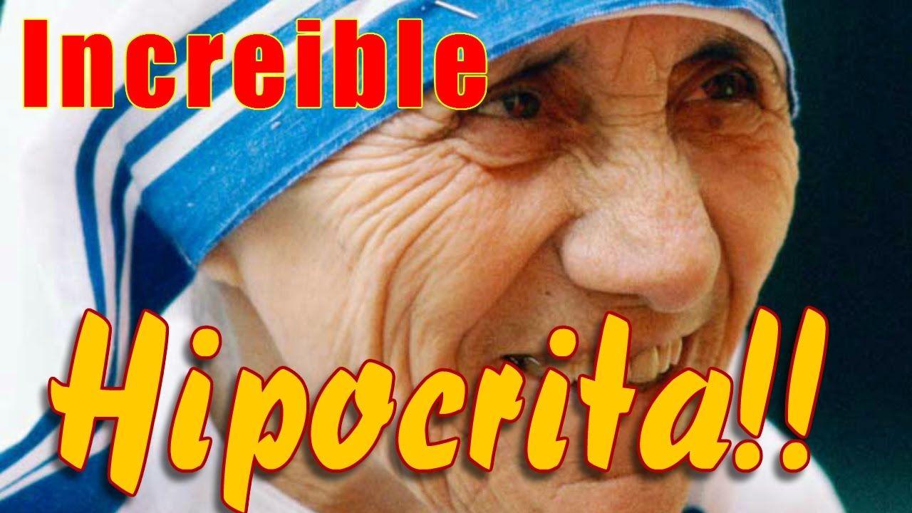 La Madre Teresa De Calcuta Era Una Hipocrita Despiadada La