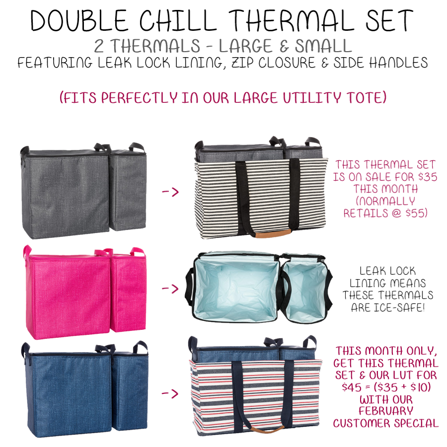 dae643b12b6 Double Chill Thermal Set & Large Utility Tote (For the month of February  you can get both for $45)
