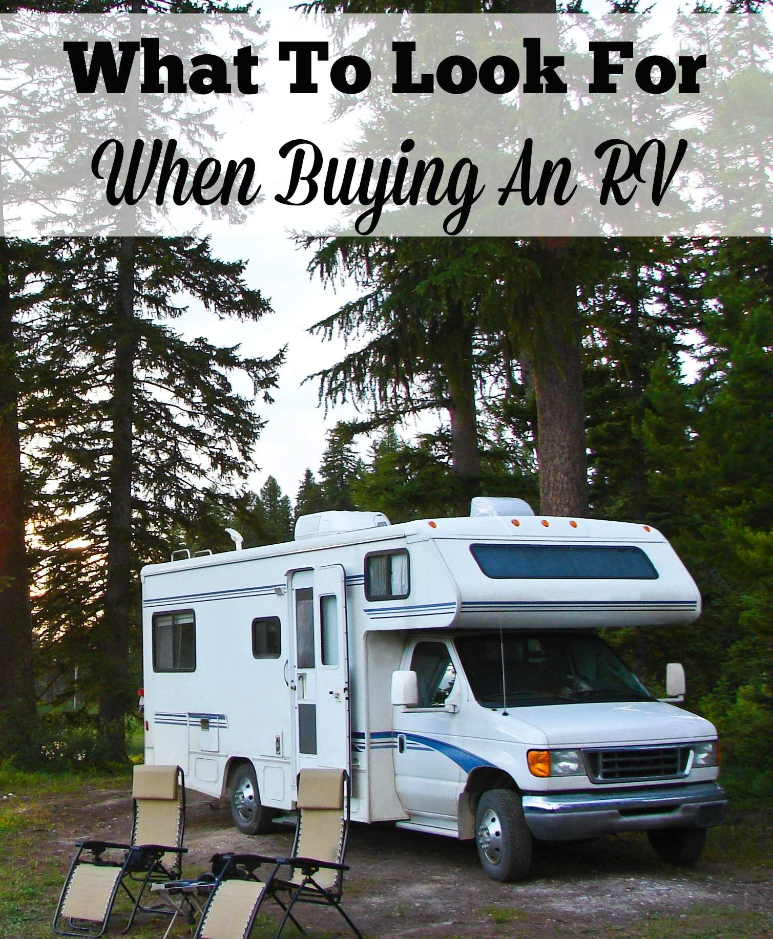 What To Look For When Buying An RV   Buying an rv ...