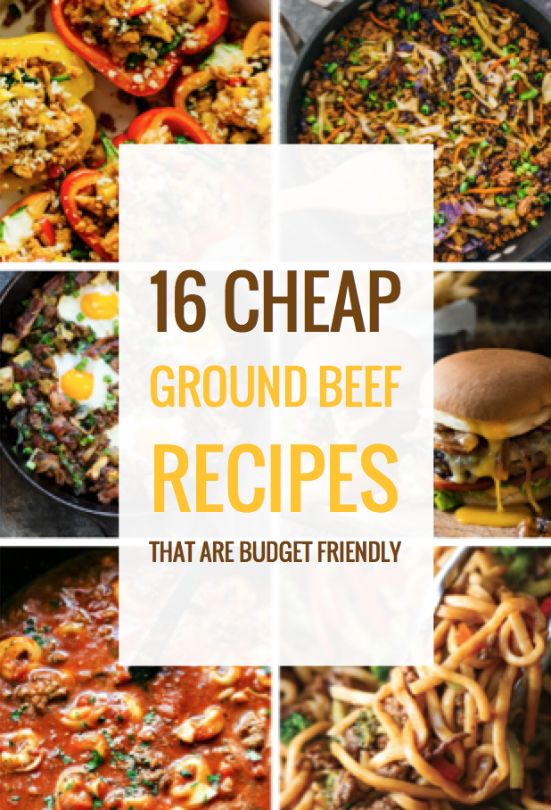 16 Cheap Ground Beef Recipes That Are Budget Friendly Ground Beef Recipes Filling Dinner Beef Recipes