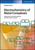 Free Download Electrochemistry of Metal Complexes: Applications from