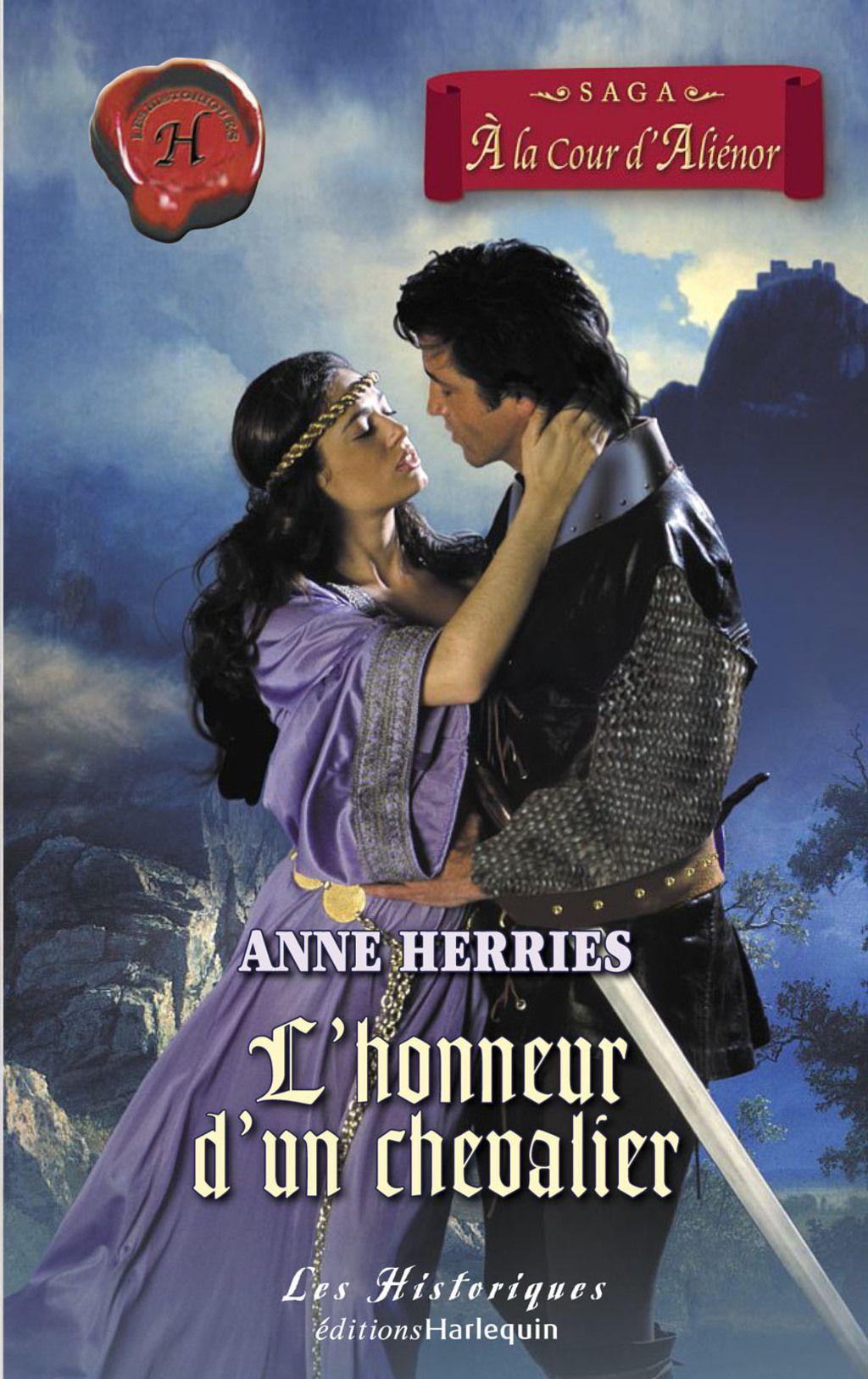 L Honneur D Un Chevalier Harlequin Les Historiques Ebook Historical Novels Book Cover Romance