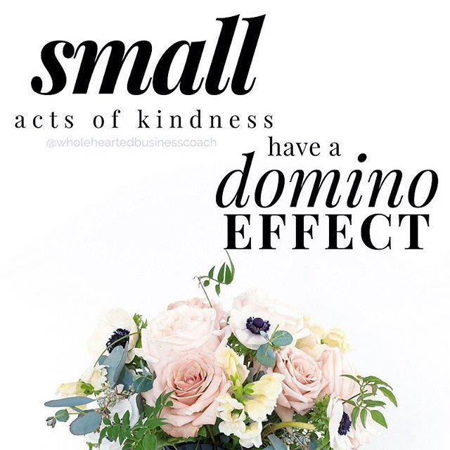 Download Small acts of kindness have a domino effect . # ...