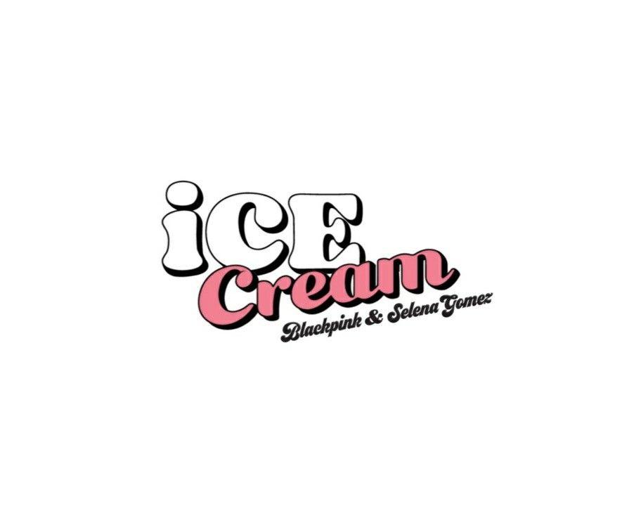 Ice Cream Blackpink Selena Gomez Blackpink Selena Selena Gomez