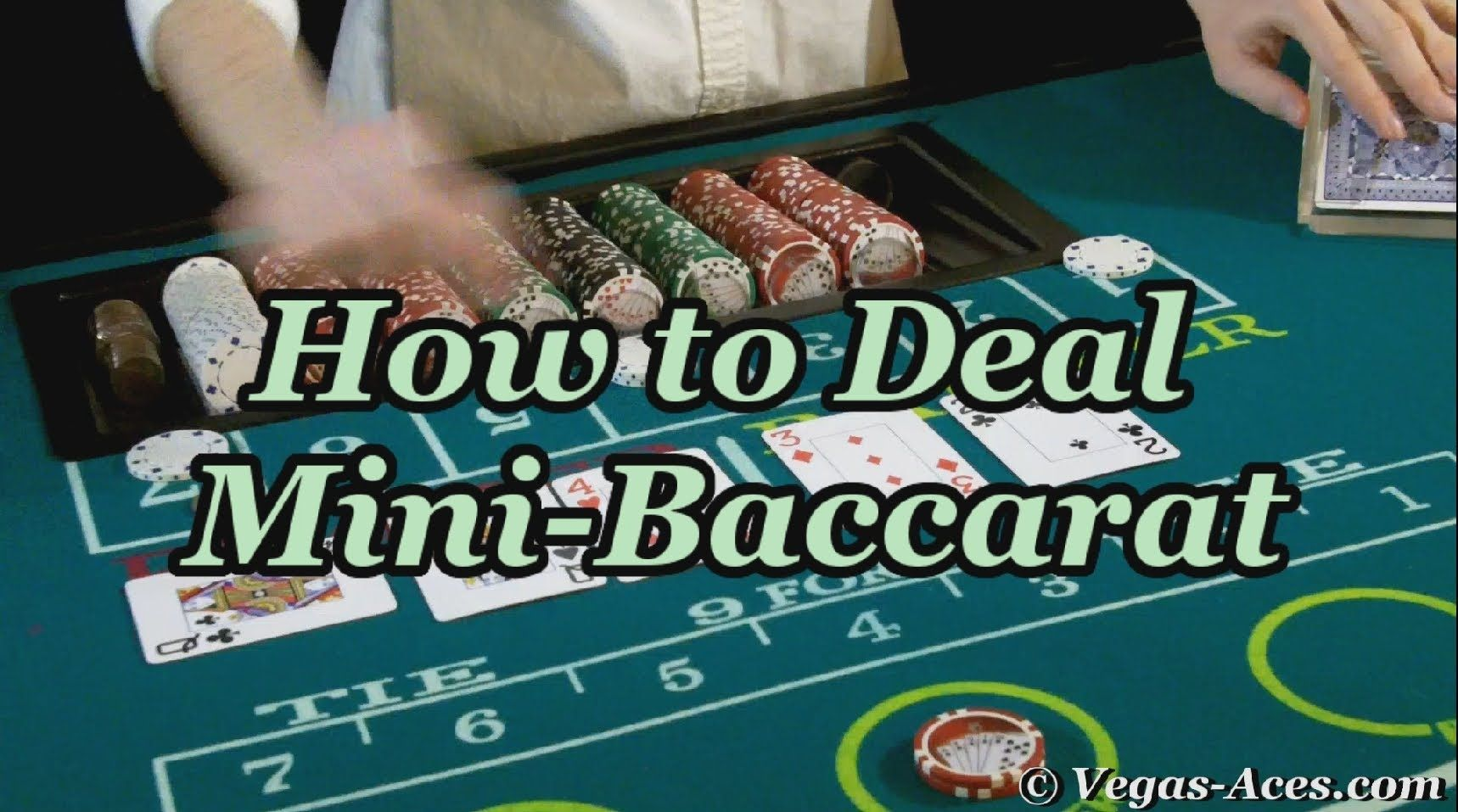 How To Deal Mini Baccarat