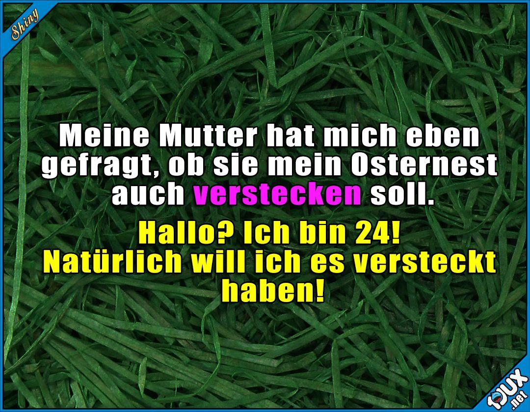 Ist Doch Klar Ostern Ostern2017 Karsamstag Karfreitag Ostermontag Ostersonntag Humor Lustige Spruche Witzige Spruche Spruche