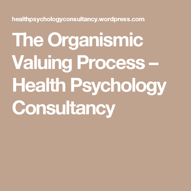 what is the organismic valuing process
