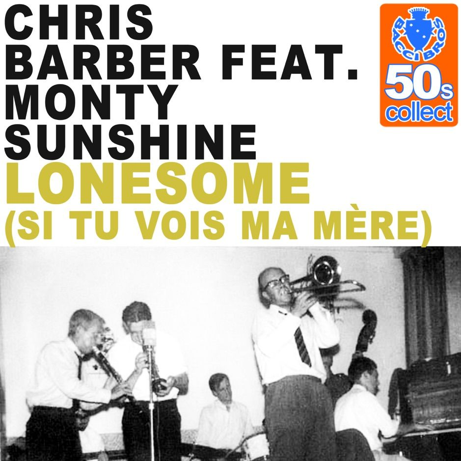 Lonesome (Si Tu Vois Ma Mère) (Remastered) [feat