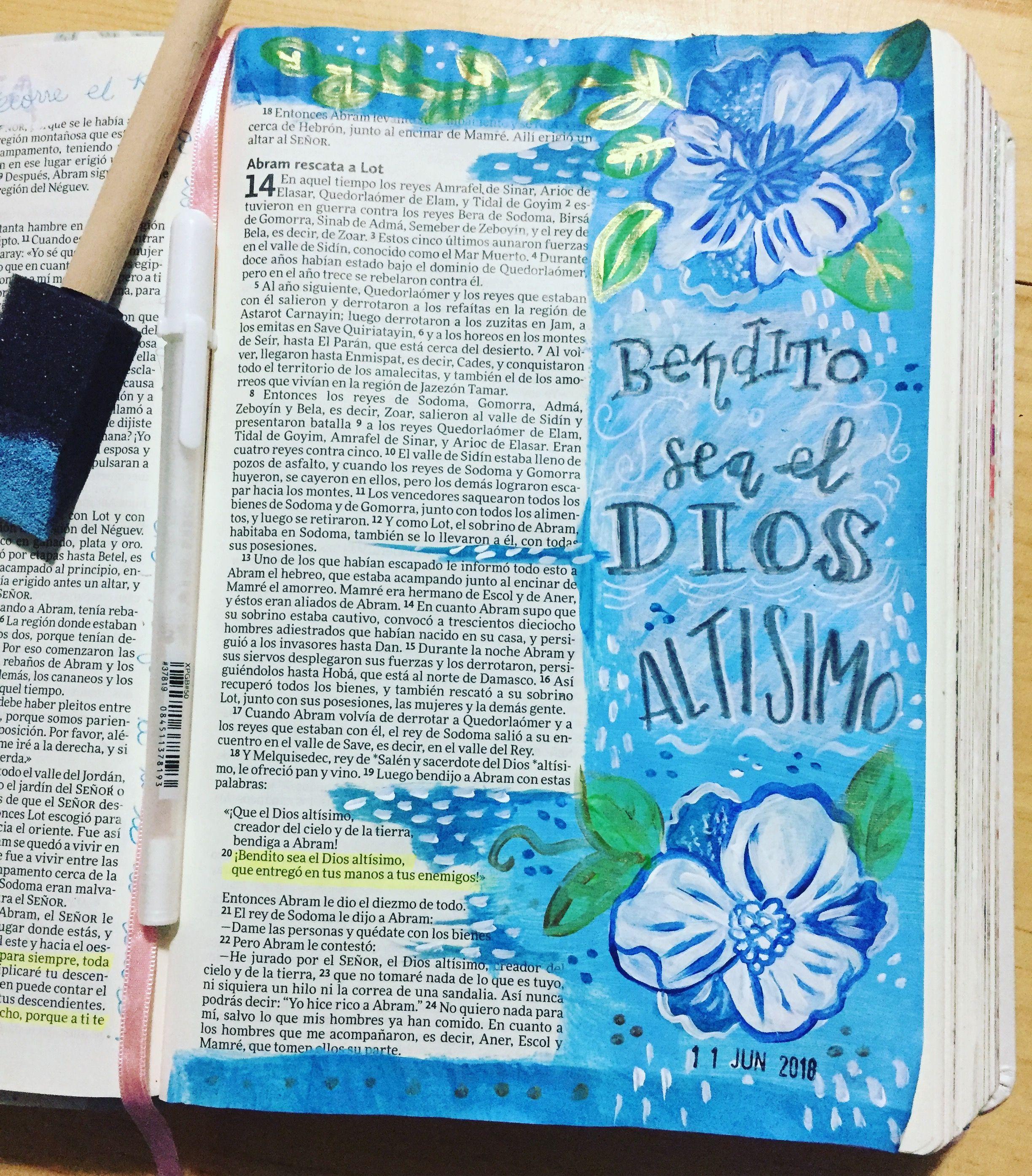 Genesis 14 Melquisedec Bendice A Abram Bendito Sea El Dios Altisimo Que Entrego En Tus Manos A Tus Enemigos Biblia De Apuntes Versiculos Biblicos Biblia