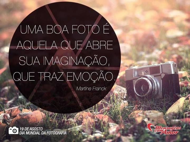 Frases Inspiradoras Sobre Fotografia Dia Da Fotografia