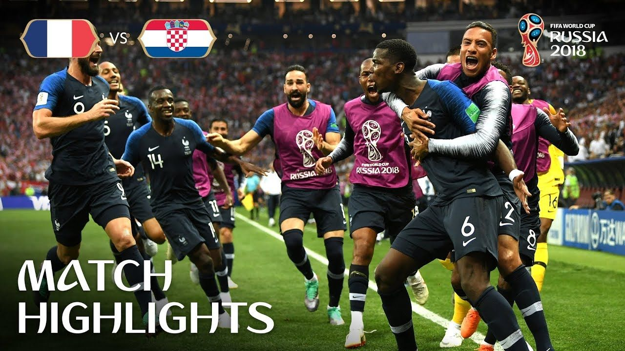 France V Croatia 2018 Fifa World Cup Final Highlights With Images World Cup Final Fifa Match Highlights