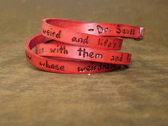 Dr Seuss Weirdness Love Quote on Ultra Long Leather by Cjohannesen, $29.00