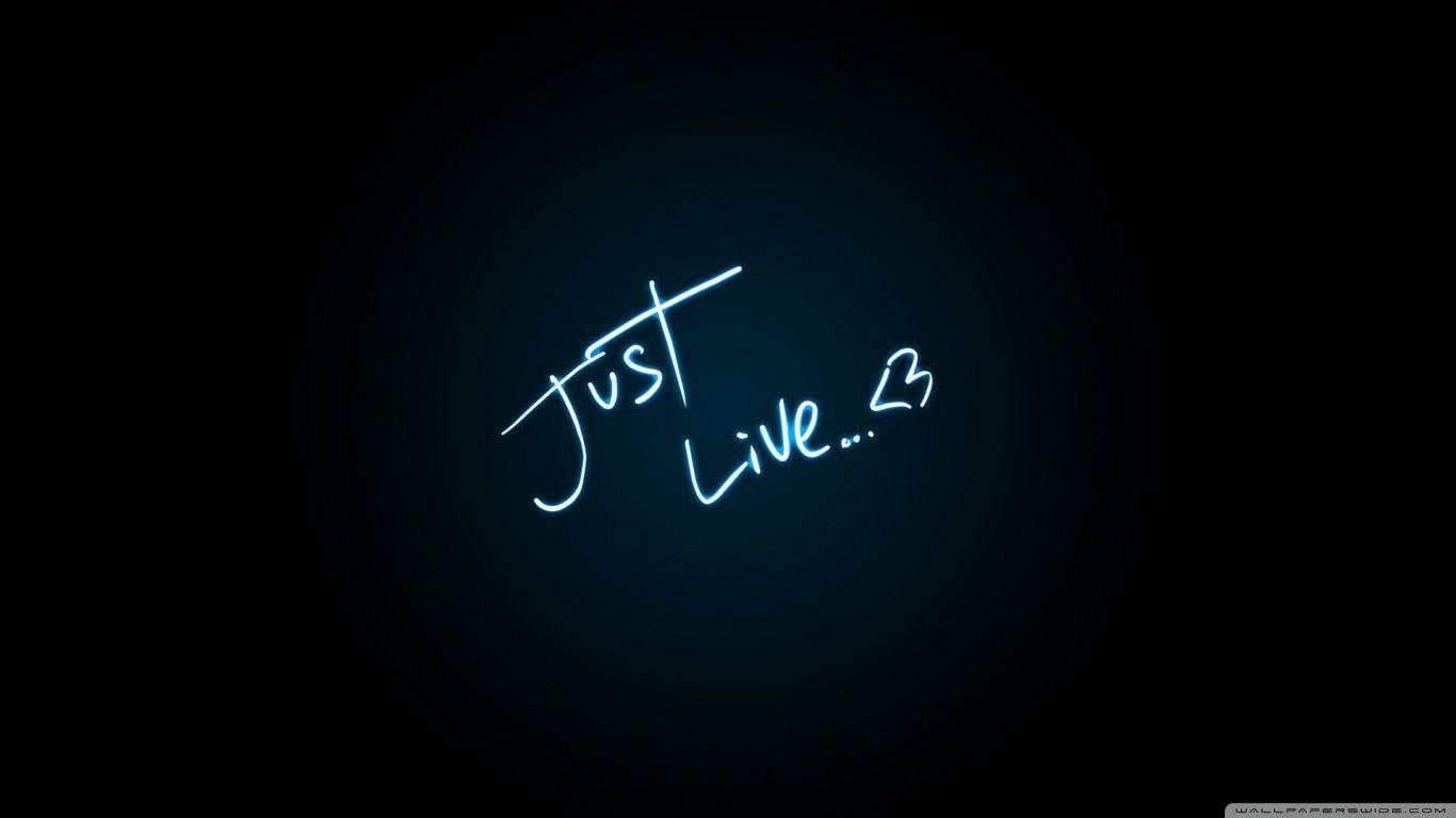 Just live hd desktop wallpaper high definition - Love life wallpaper hd ...