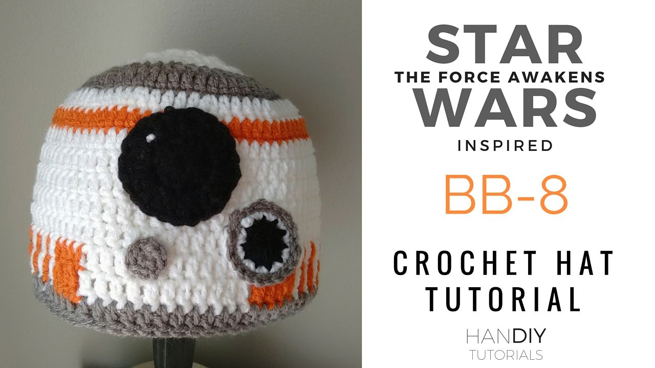 a5987679a12 Star Wars  The Force Awakens inspired BB-8 Crochet Hat Tutorial. Free  Pattern. Easy step by step tutorial.