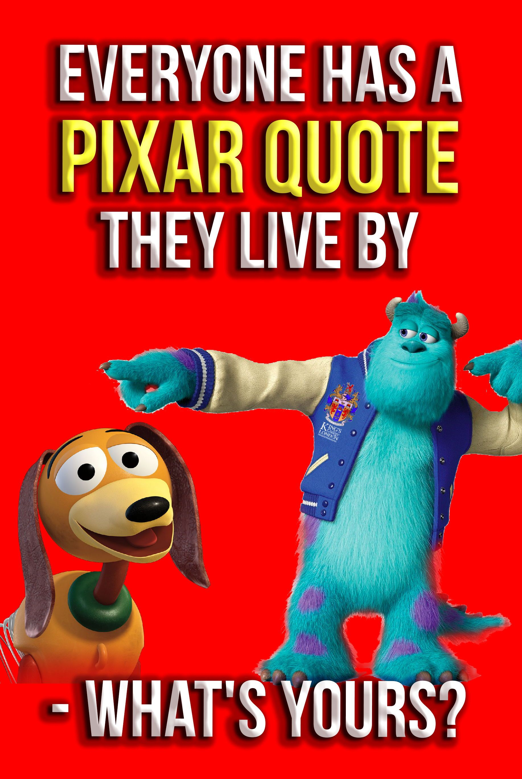 Pixar Quiz Everyone Has A Pixar Movie Quote They Live By What Is Yours Pixar Movies Quotes Pixar Quotes Movie Quotes Funny