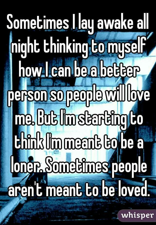 Maybe I Am Meant To Be Alone Quotes Pinterest Quotes Alone