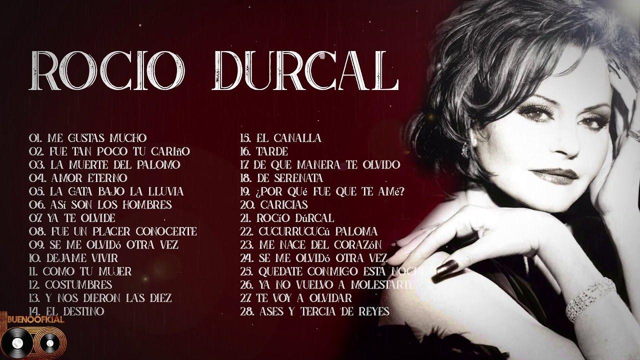 Rocio Durcal Exitos Sus Mejores Rancheras 30 Grandes Exitos Inolvidables Spanish Music Youtube Mixtape