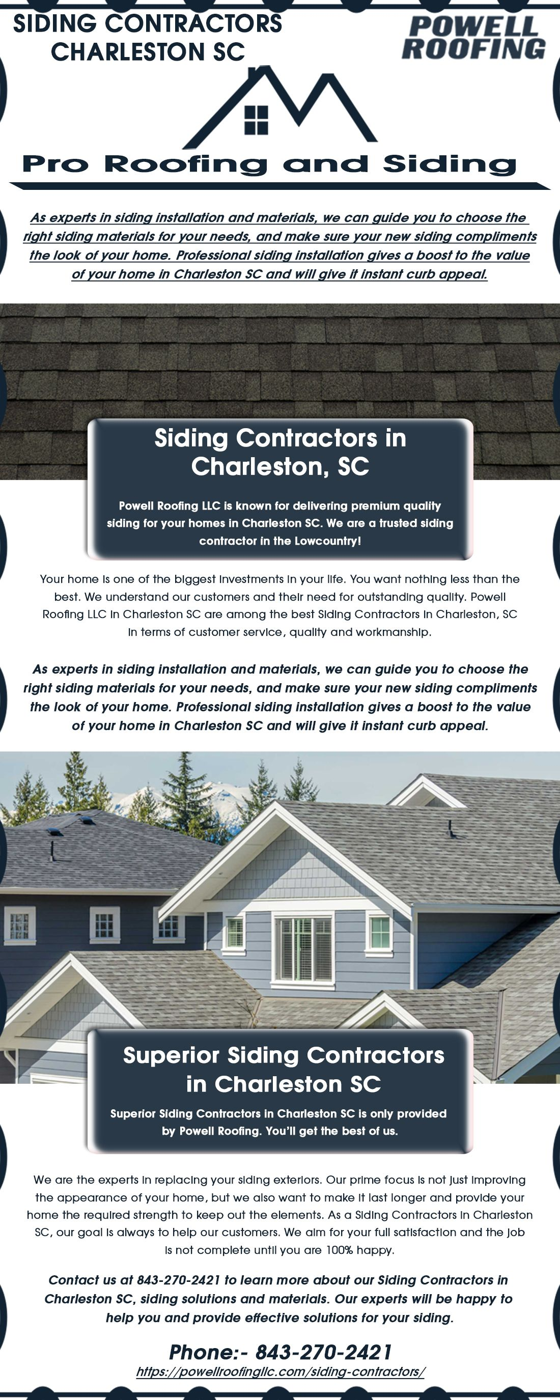 Superior Siding Contractors In Charleston Sc Is Only Provided By Powell Roofing You Ll Get The Best Of Us Siding Contractors Siding Siding Repair