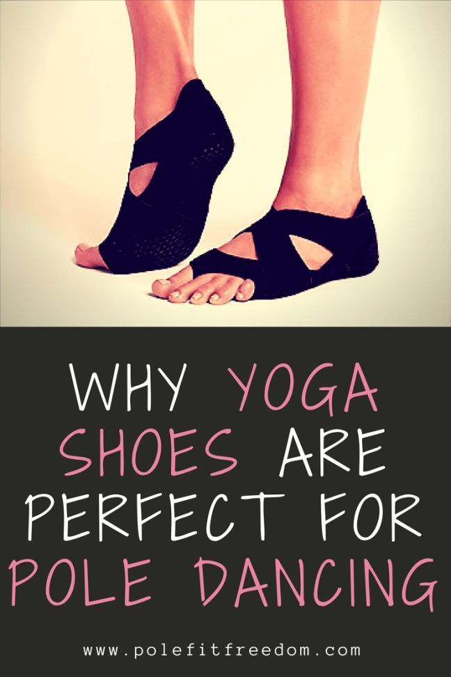 Why yoga shoes are perfect for pole dancing and pole fitness #fitnessaccessories