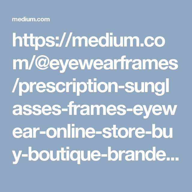 discount eyewear online  Prescription Sunglasses Frames Eyewear Online Store