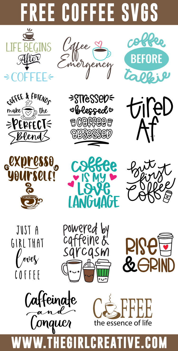 Download Free Coffee SVGs - The Girl Creative | Svg quotes, Coffee ...