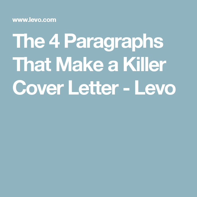 The  Paragraphs That Make A Killer Cover Letter  Paragraph