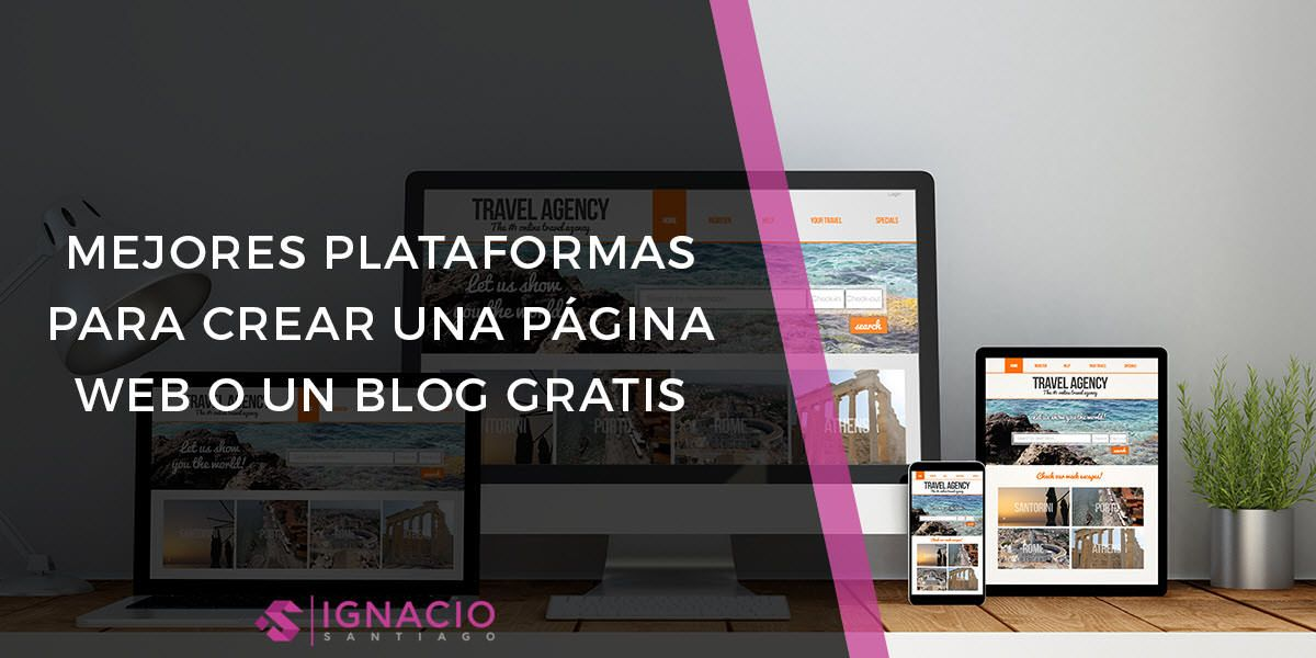 Mejores Plataformas Crear Blog Gratis Pagina Web Gratis Paginas Web Gratis Crear Pagina Web Pagina Web