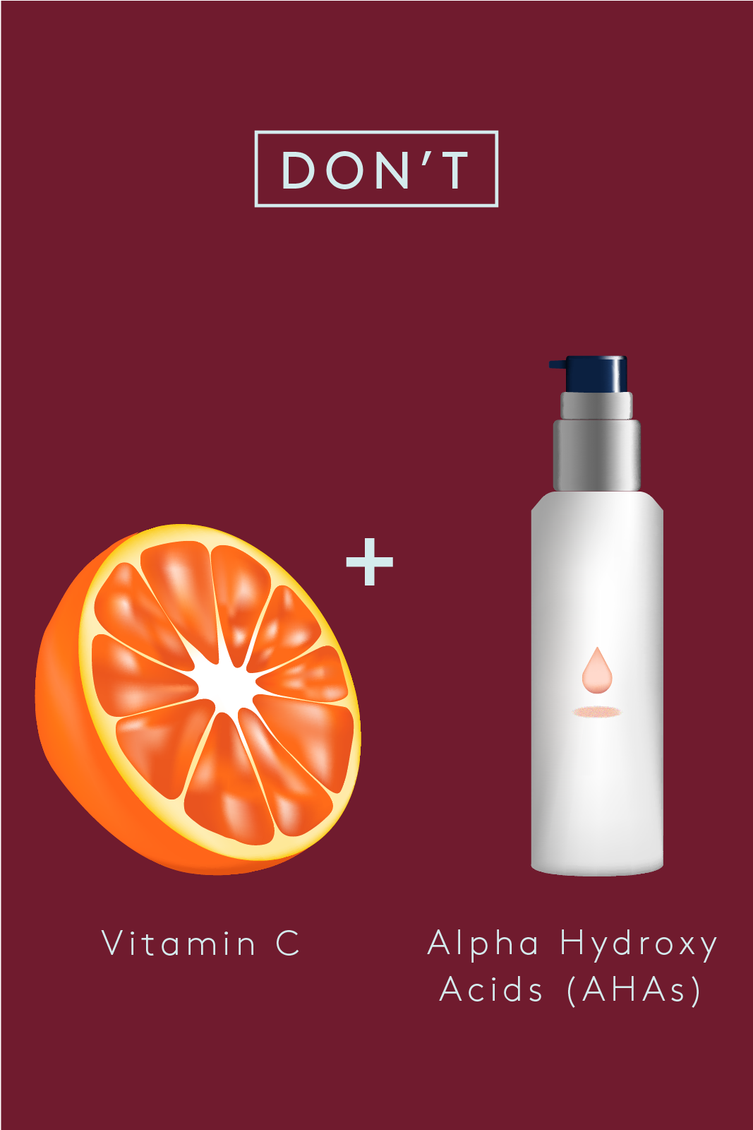Cocktail Your Way To The Perfect Skin-Care Regimen  #refinery29  http://www.refinery29.com/how-to-mix-ingredients-vitamins-skin-care-regimen#slide-7  Don't: Vitamin C + Alpha Hydroxy Acids (AHAs)AHAs can alter the pH level of vitamin C, destabilizing it and rendering this powerful antioxidant (and consequently the beauty product you shelled out some dough for) ineffective. And if you suffer from rosacea or extreme dryness, the excess acidity can exacerbate your condition, says Chin....