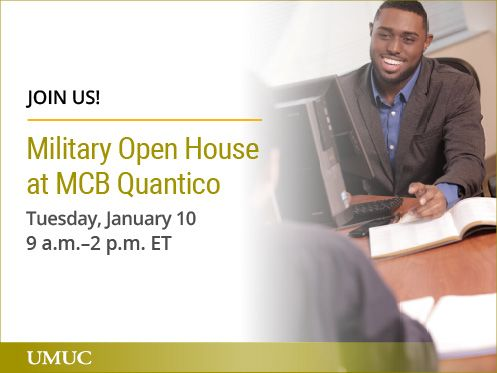 Stop by the MCB Quantico UMUC office on January 10 to learn more about UMUC and explore military and veterans education benefits. You can register at: http://go.umuc.edu/2hR2wFJ