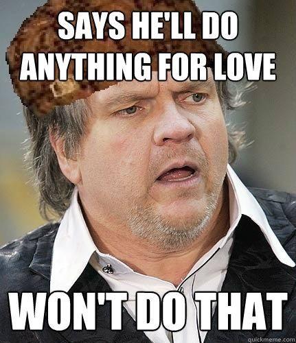 Hahaha Meatloaf Singer Singer Quote Meatloaf