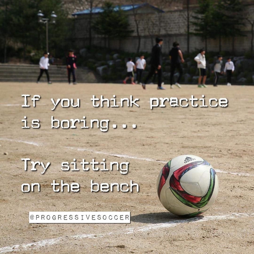 Too Many Players Don T Want To Put In The Practice But Get Upset When They Don T Get Enough Playing Soccer Quotes Soccer Motivation Inspirational Soccer Quotes